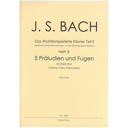 Bach, J. S.: 5 dreistimmige Präludien und Fugen aus dem Wohltemperierten Klavier Teil II