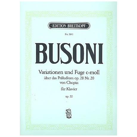 Busoni, F.: Variationen und Fuge Op. 22 Busoni-Verz. 213
