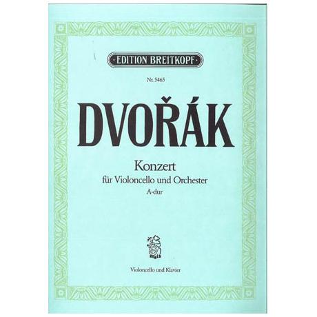 Dvořák, A.: Violoncellokonzert o. Op. A-Dur