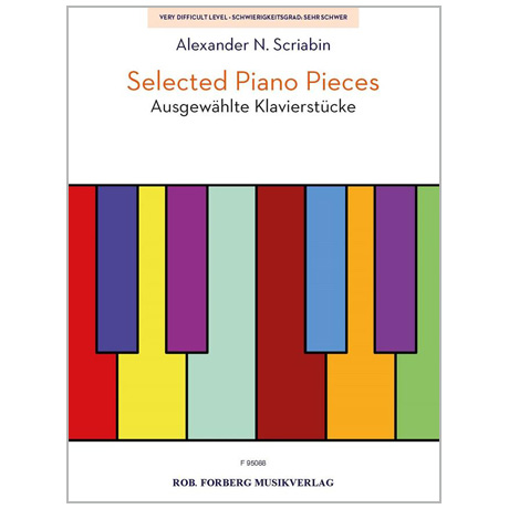 Scriabin, A. N.: Selected Piano Pieces – Ausgewählte Klavierstücke