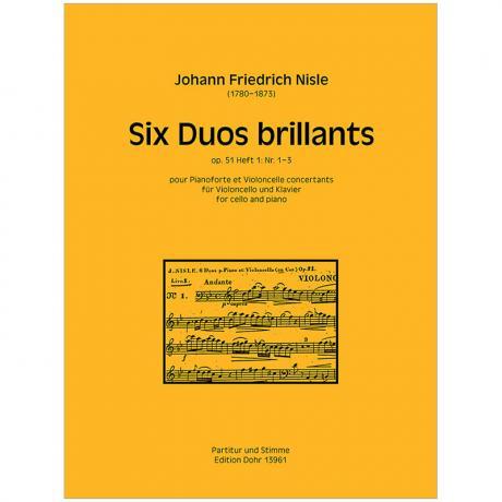 Nisle, J. M. F.: Six Duos brillants Band 1 Op. 51/1-3