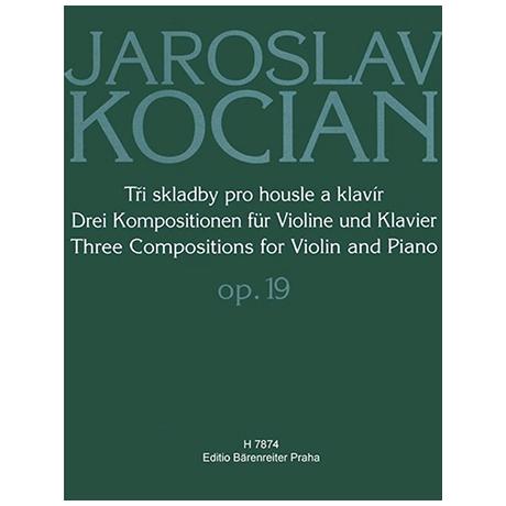Kocián, J.: Drei Kompositionen Op. 19