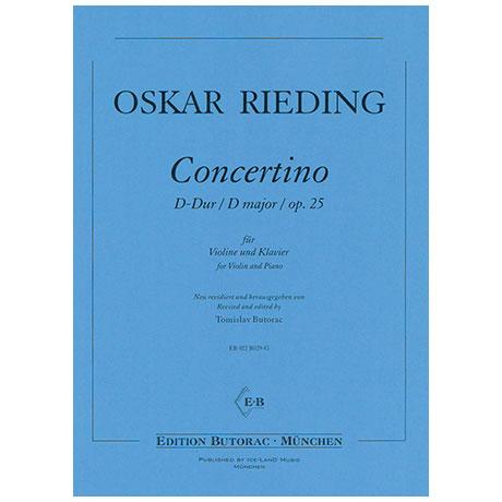Rieding, O.: Concertino Op. 25 D-Dur