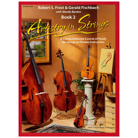 Frost/Fischbach: Artistry in Strings Band 2 (ohne CD)