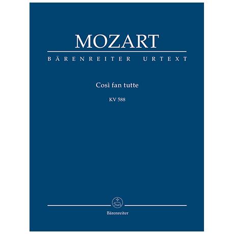 Mozart, W. A.: Così fan tutte ossia La scuola degli amanti KV 588 – Dramma giocoso in zwei Akten