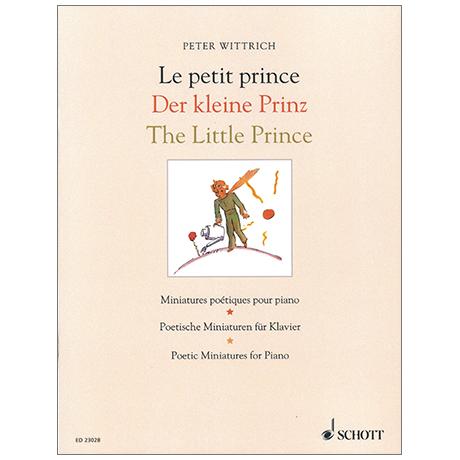 Wittrich, P.: Der kleine Prinz – Poetische Miniaturen