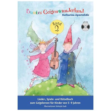 Apostolidis, K.: Buntes Geigenwunderland Band 2 (+CD)