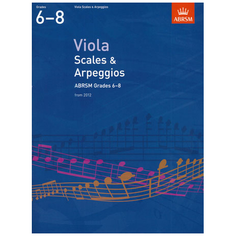 ABRSM: Viola Scales And Arpeggios – Grade 6-8