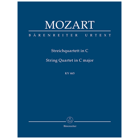 Mozart, W. A.: Streichquartett KV 465 C-Dur »Dissonanzen-Quartett«
