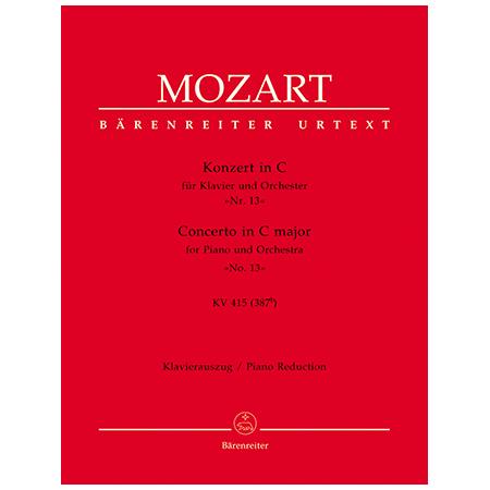 Mozart, W. A.: Klavierkonzert Nr. 13 KV 415 (387b) C-Dur