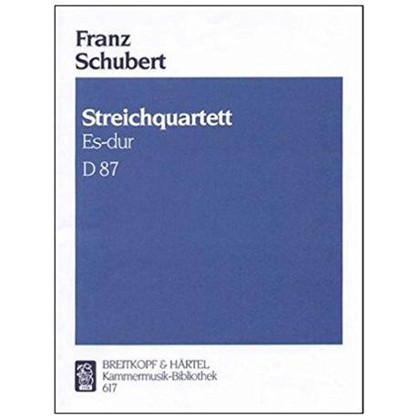 Schubert, F.: Streichquartett D 87 Op. posth. 125/1 Es-Dur