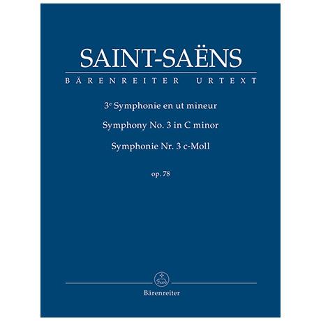 Saint-Saëns, C.: Symphonie Nr. 3 Op. 78 c-Moll