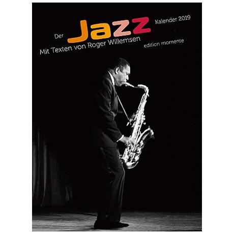 Der Jazz Kalender 2019 mit Texten von Roger Willemsen