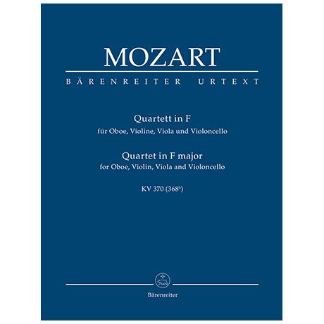 Mozart, W. A.: Oboenquartett F-Dur KV 370 (368b)