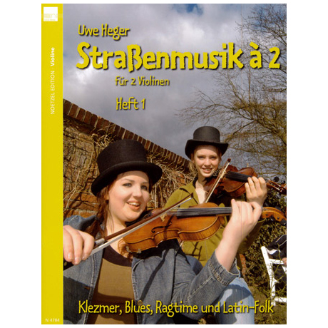 Heger, U.: Straßenmusik à 2 – Band 1