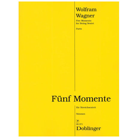 Wagner, W.: Fünf Momente op. 108