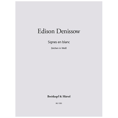 Denissow, E.: Signes en blanc (1974)