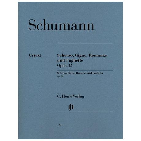 Schumann, R.: Scherzo, Gigue, Romanze und Fughette Op. 32