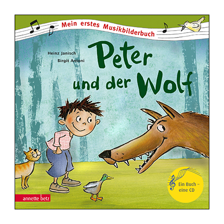Janisch, H./Antoni, B.: Peter und der Wolf (+Audio-CD)