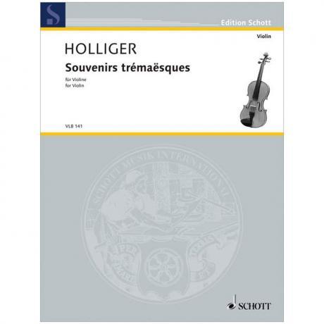 Holliger, H.: Souvenirs trémaësques (2000/09)