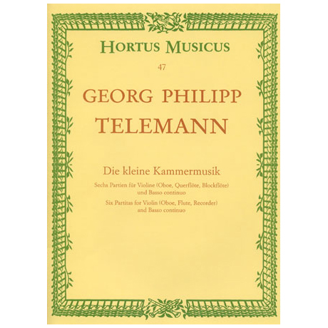 Telemann, G. Ph.: Die kleine Kammermusik