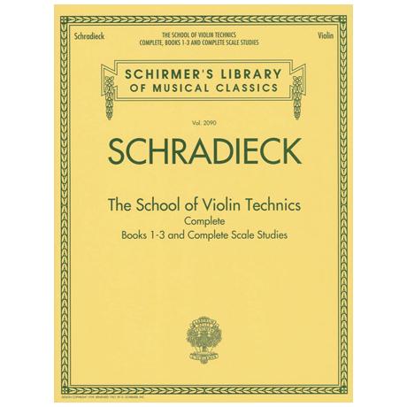 Schradieck, H.: The School of Violin Technics Complete