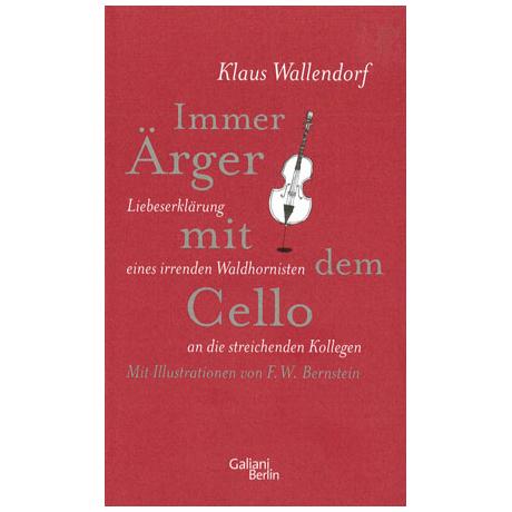 Wallendorf, K.: Immer Ärger mit dem Cello
