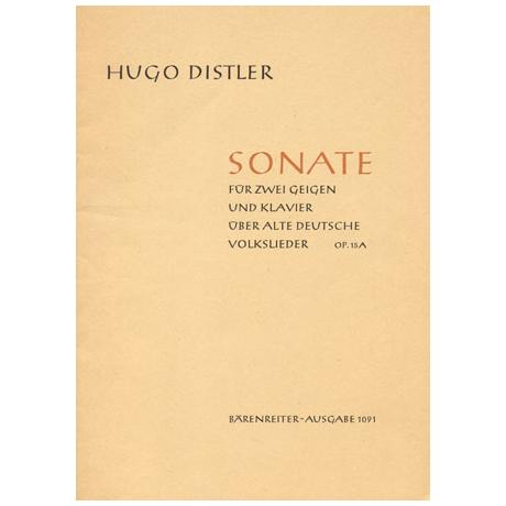 Distler, H.: Sonate über alte deutsche Volkslieder Op. 15a