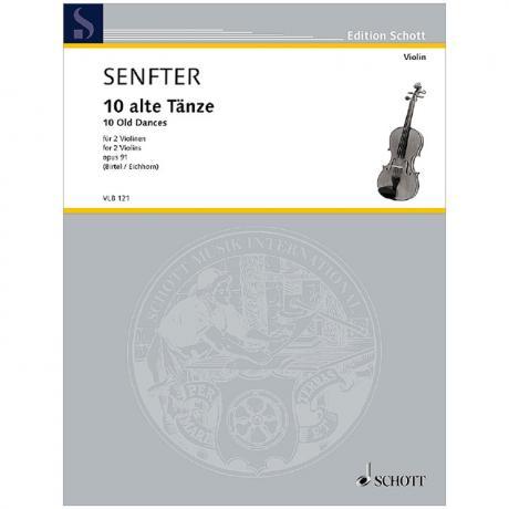 Senfter, J.: 10 alte Tänze Op. 91