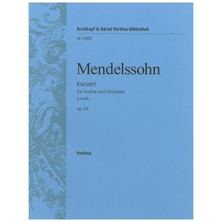 Mendelssohn Bartholdy, F.: Violinkonzert e-Moll MWV O 14 Op. 64