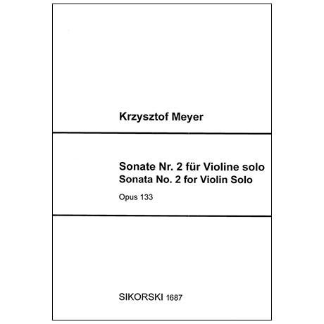 Meyer, K.: Violinsonate Nr. 2 Op. 133 (2018)