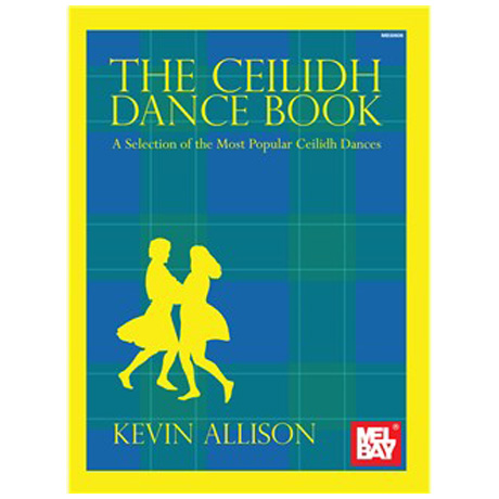 Allison, K.: The Ceilidh Dance Book