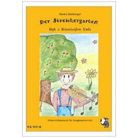 Gamberger, S.: Der Streichergarten Heft 2 für Viola »Streicherfest«