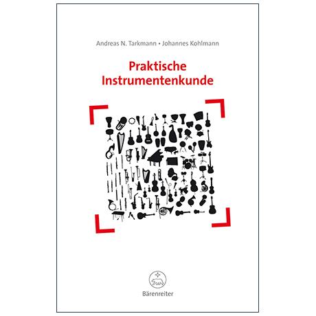 Tarkmann, A. N./Kohlmann, J.: Praktische Instrumentenkunde