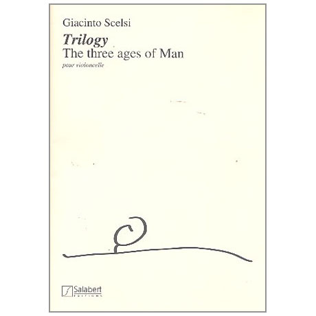 Scelsi, G.: Trilogy - the 3 Ages of Man