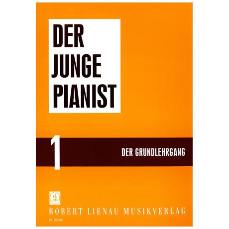 Der junge Pianist 1 - Grundlehrgang