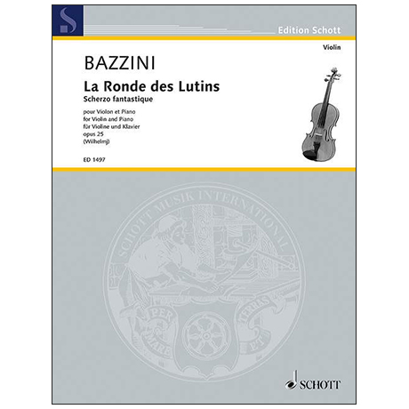 Bazzini, A.: La Ronde des Lutins Op. 25 (1852)