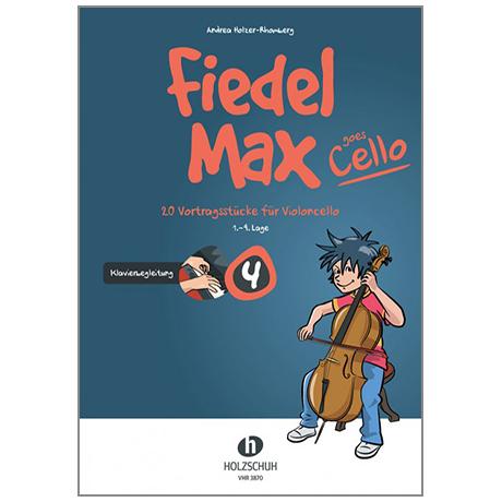 Holzer-Rhomberg, A.: Fiedel-Max goes Cello 4 – Klavierbegleitung