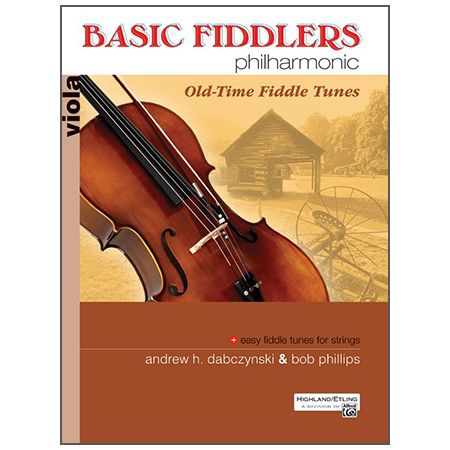 Dabczynski, A. H./Phillips, B.: Basic Fiddlers Philharmonic – Old-Time Fiddle Tunes Viola