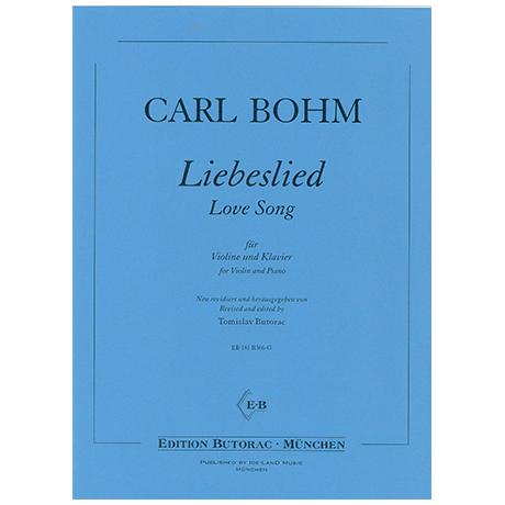 Bohm, C.: Liebeslied