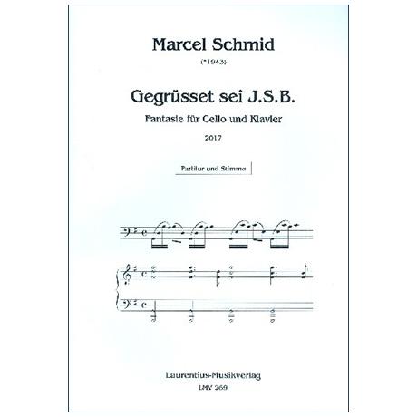 Schmid, M.: Gegrüßet sei J. S. B. – Fantasie