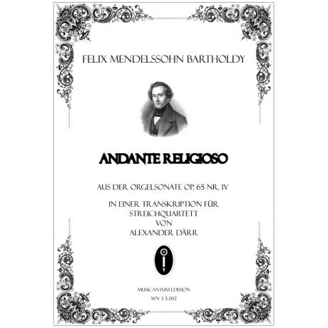 Mendelssohn Bartholdy, F.: Andante religioso aus Sonate Nr. 4  Op. 65