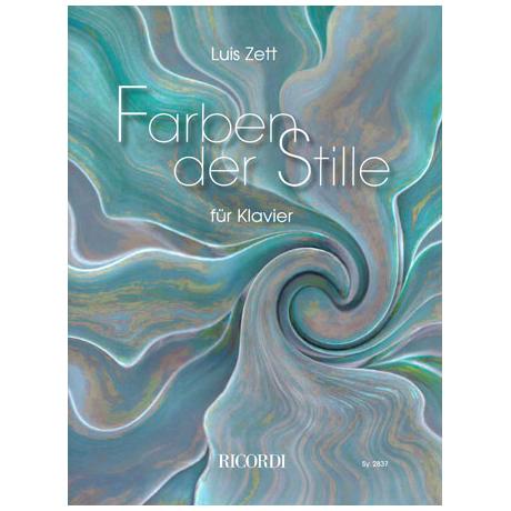 Zett, L.: Farben der Stille