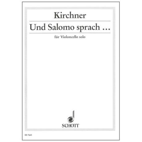 Kirchner, V. D.: Und Salomo sprach...