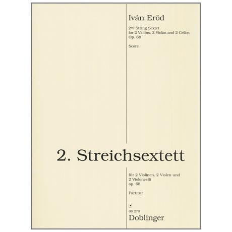 Eröd, I.: 2. Streichsextett Op. 68 (1996)