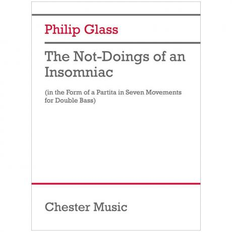 Glass, Ph.: The Not-Doings of an Insomniac – Partita