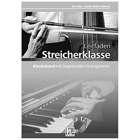 Adler, U./Müller Schmied, M.: Streicherklasse – Klavierband