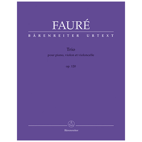 Fauré, G.: Piano Trio Op. 120