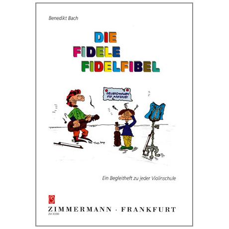 Bach, B.: Die fidele Fidelfibel