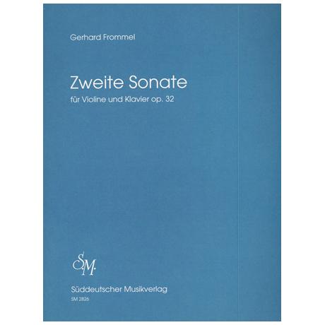 Frommel, G.: Violinsonate Nr. 2 Op. 32